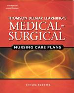 Delmar's Medical-Surgical Nursing Care Plans