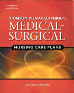 Delmar's Medical-Surgical Nursing Care Plans