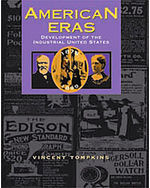 American Eras: Development of the Industrial United States (1878-1899)
