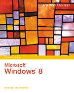 New Perspectives on Microsoft® Windows 8, Introductory