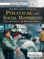 Turning Points in History: The Britannica Guide to Political Science and Social Movements That Changed the Modern World