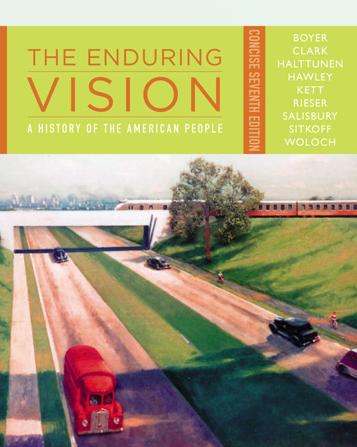The Enduring Vision: A History Of The American People, Concise, 7th Edition   9781111838256  Cengage